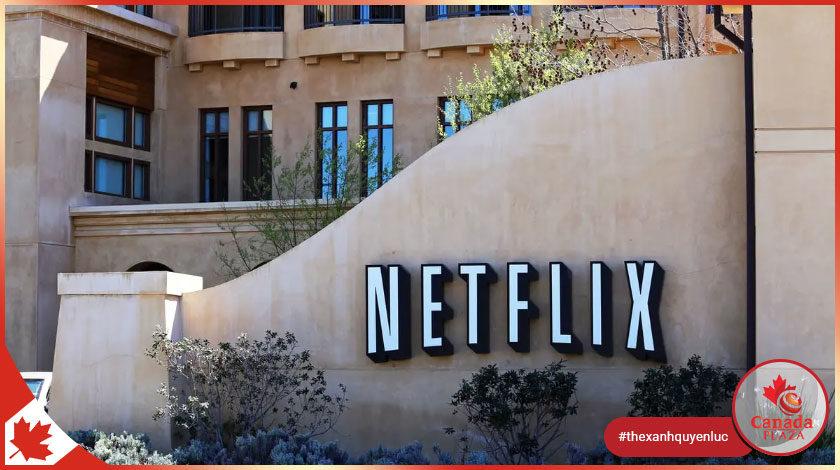 Netflix mở văn phòng tại Canada