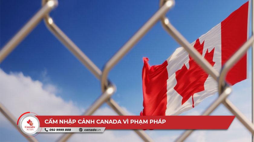 Cấm nhập cảnh Canada vì phạm pháp
