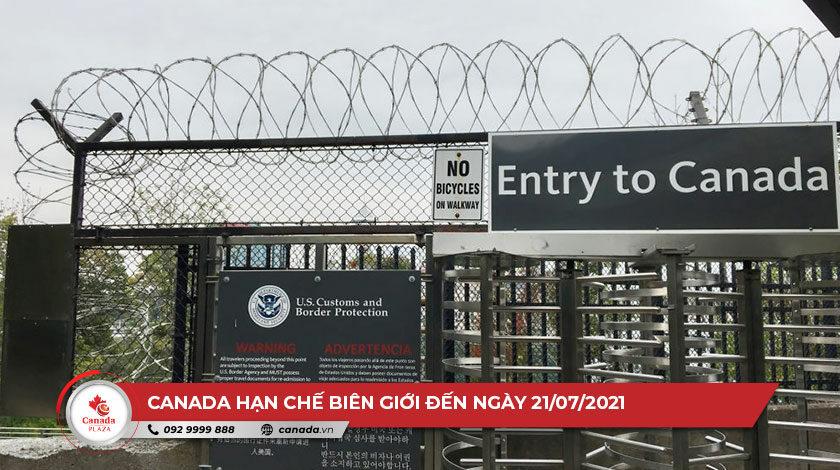 Canada hạn chế biên giới đến ngày 21/07/2021