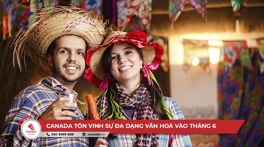 Canada tôn vinh sự đa dạng văn hoá vào tháng 6
