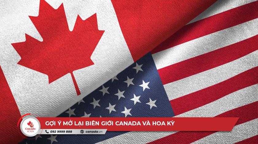 Gợi ý mở lại biên giới Canada và Hoa Kỳ theo từng giai đoạn