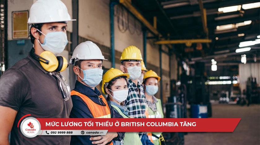 Mức lương tối thiểu của British Columbia tăng