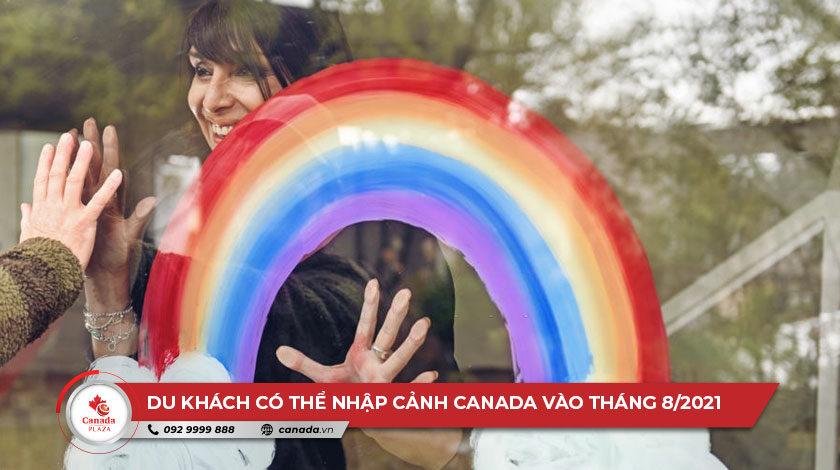 Chính thức- Du khách có thể nhập cảnh Canada vào tháng 8