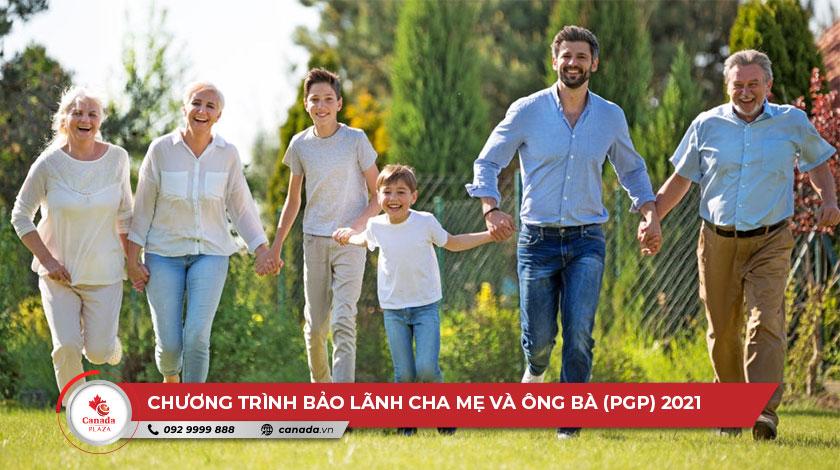 Chương trình bảo lãnh Cha mẹ và Ông bà (PGP) 2021