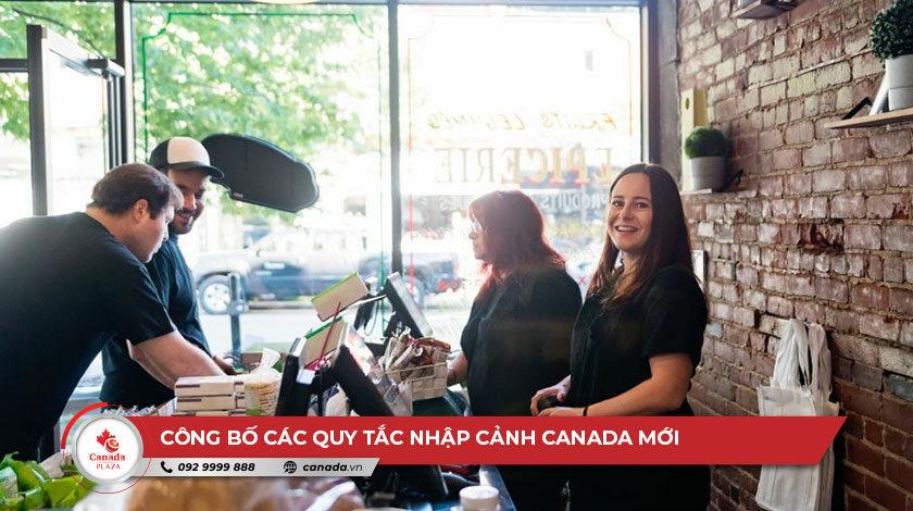 Công bố các quy tắc nhập cảnh Canada mới sớm nhất vào ngày mai