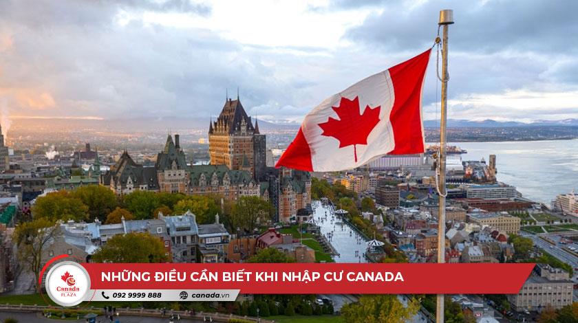 Những điều cần biết khi nhập cư Canada