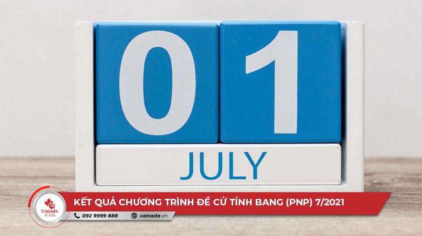 Kết quả Chương trình đề cử tỉnh bang (PNP) tháng 7 năm 2021