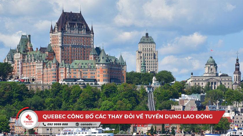 Quebec công bố các thay đổi về tuyển dụng nước ngoài tạm thời