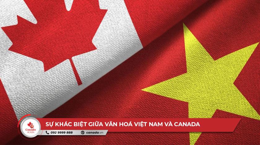 Sự khác biệt văn hoá giữa Việt Nam và Canada