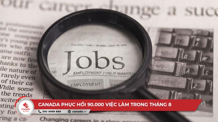 Canada phục hồi 90.000 việc làm vào tháng 8