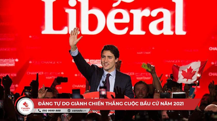 Đảng Tự do giành chiến thắng trong cuộc bầu cử Canada 2021