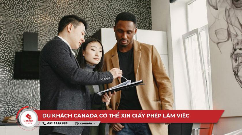 Du khách ở Canada có thể nộp đơn xin Giấy phép làm việc