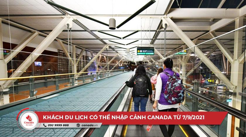 Khách du lịch có thể nhập cảnh Canada từ 7/9/2021