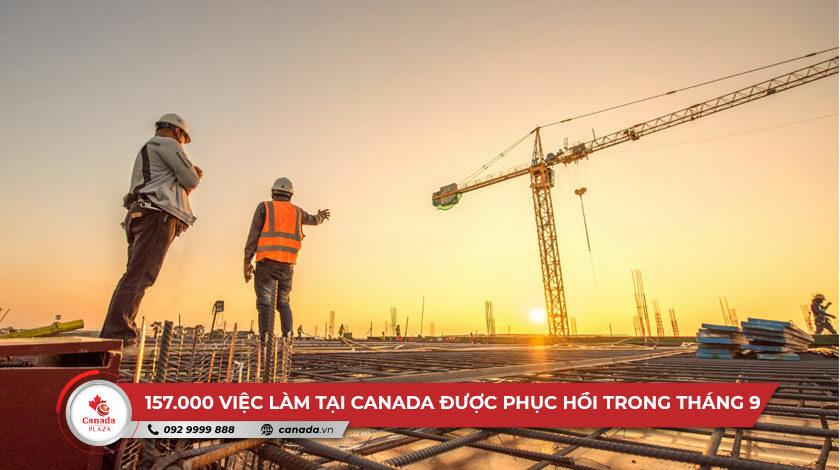 157.000 việc làm tại Canada được phục hồi trong tháng 9