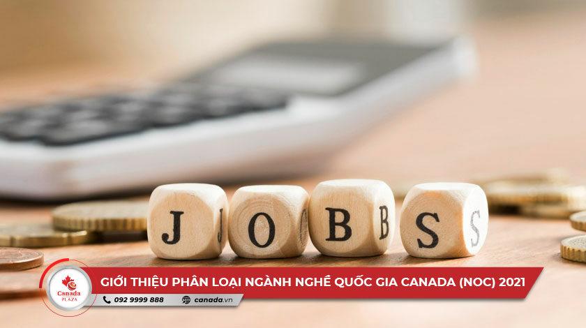 Giới thiệu Phân loại ngành nghề quốc gia Canada (NOC) 2021